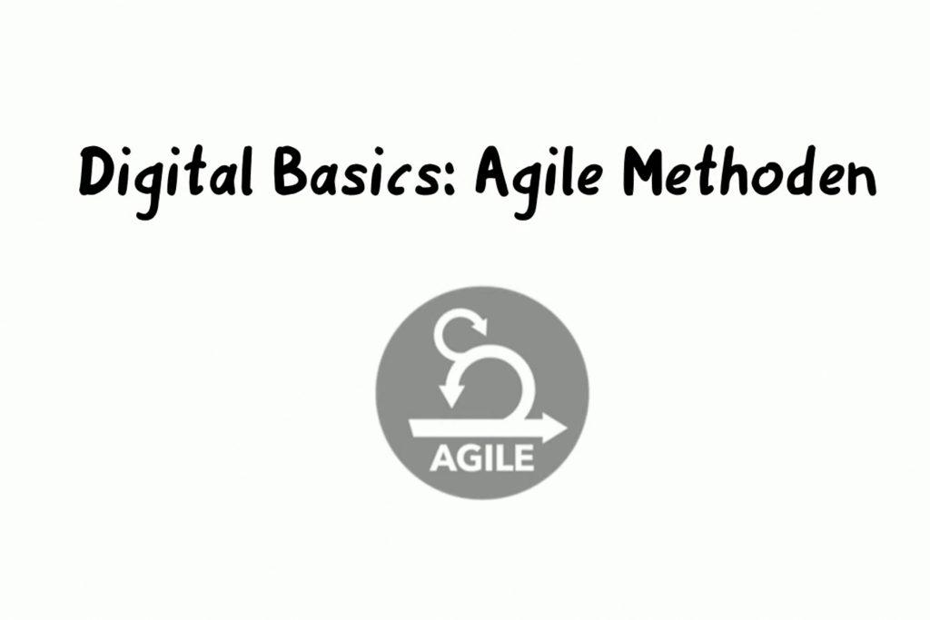 Digitaler Wandel: agile Methoden