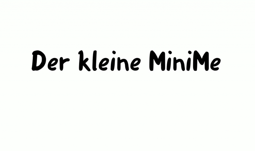 Digitaler Wandel - MiniMe