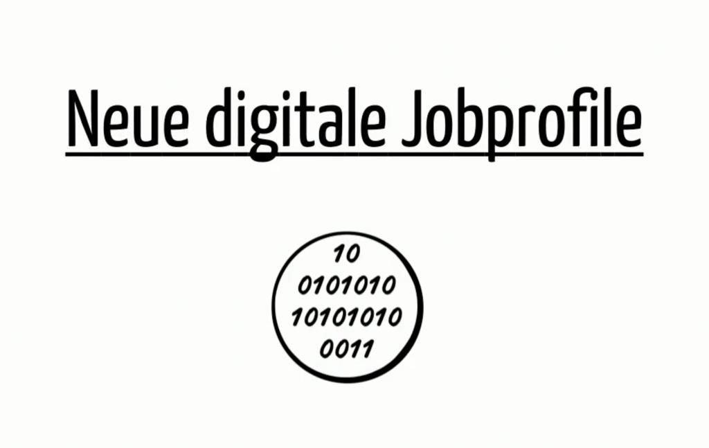 Digitaler Wandel: digitale Jobprofile